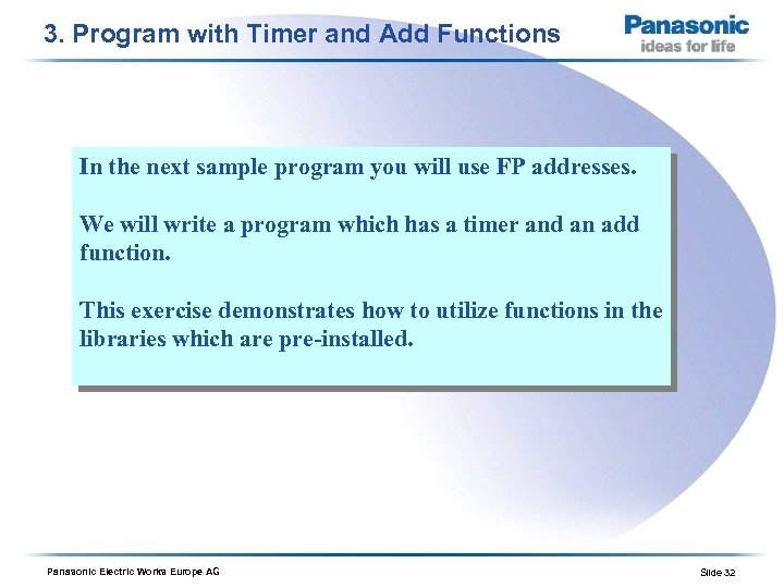 3. Program with Timer and Add Functions In the next sample program you will