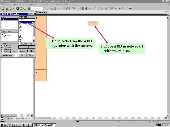 1. Double-click on the ADD operator with the mouse. Panasonic Electric Works Europe AG