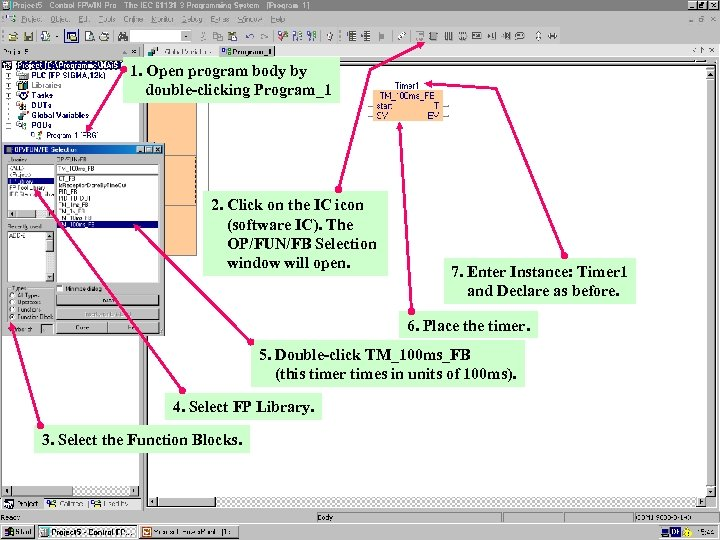 1. Open program body by double-clicking Program_1 2. Click on the IC icon (software