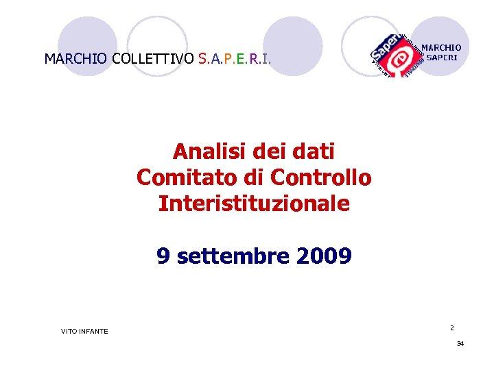 MARCHIO COLLETTIVO S. A. P. E. R. I. Analisi dei dati Comitato di Controllo
