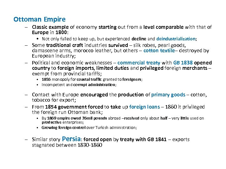Ottoman Empire – Classic example of economy starting out from a level comparable with