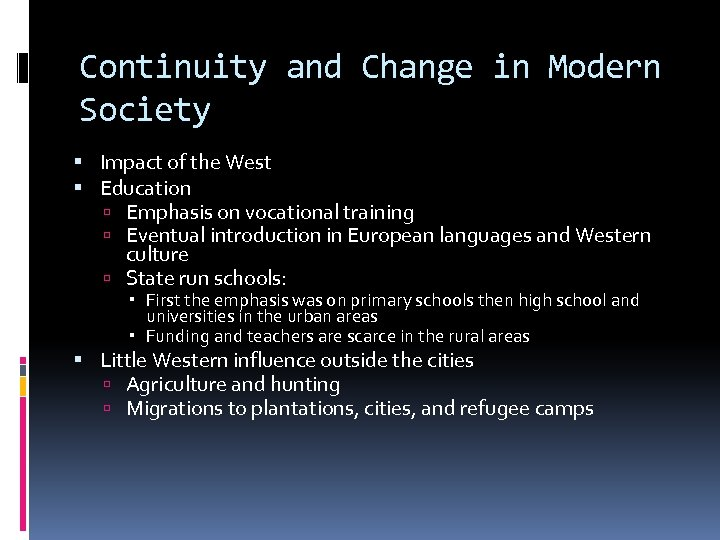 Continuity and Change in Modern Society Impact of the West Education Emphasis on vocational