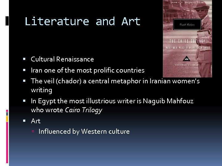 Literature and Art Cultural Renaissance Iran one of the most prolific countries The veil