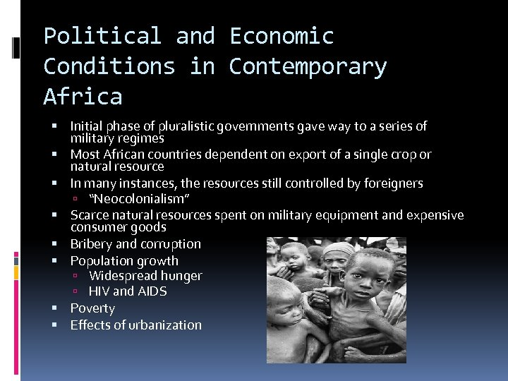Political and Economic Conditions in Contemporary Africa Initial phase of pluralistic governments gave way