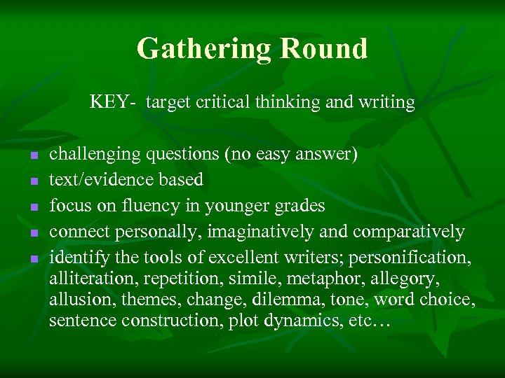 Gathering Round KEY- target critical thinking and writing n n n challenging questions (no