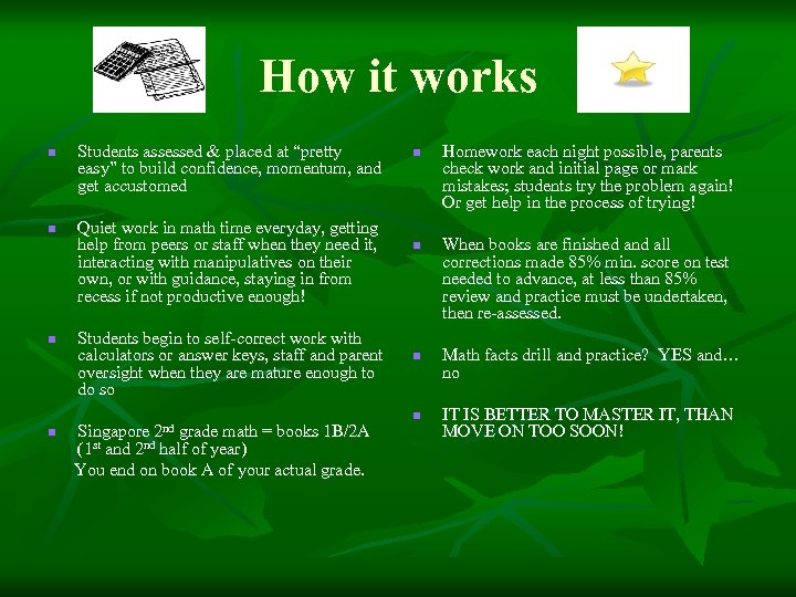 """How it works n n n Students assessed & placed at """"pretty easy"""" to"""