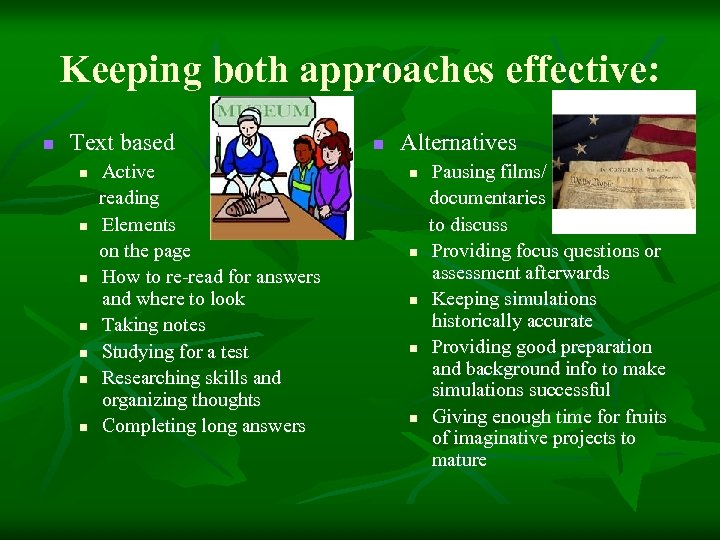 Keeping both approaches effective: n Text based Active reading n Elements on the page