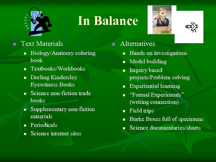 In Balance n Text Materials n n n n Biology/Anatomy coloring book Textbooks/Workbooks Dorling