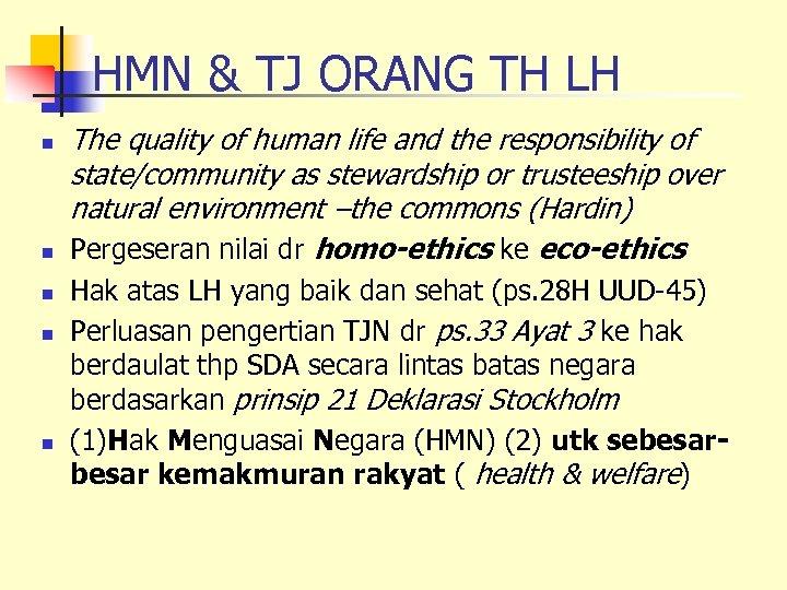 HMN & TJ ORANG TH LH n n n The quality of human life