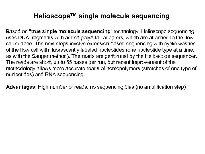 Helioscope. TM single molecule sequencing Based on