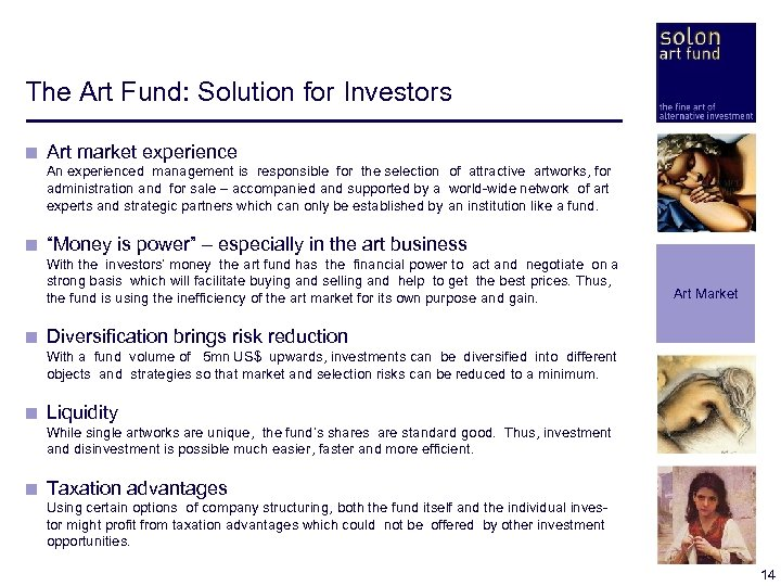 The Art Fund: Solution for Investors < Art market experience < An experienced management