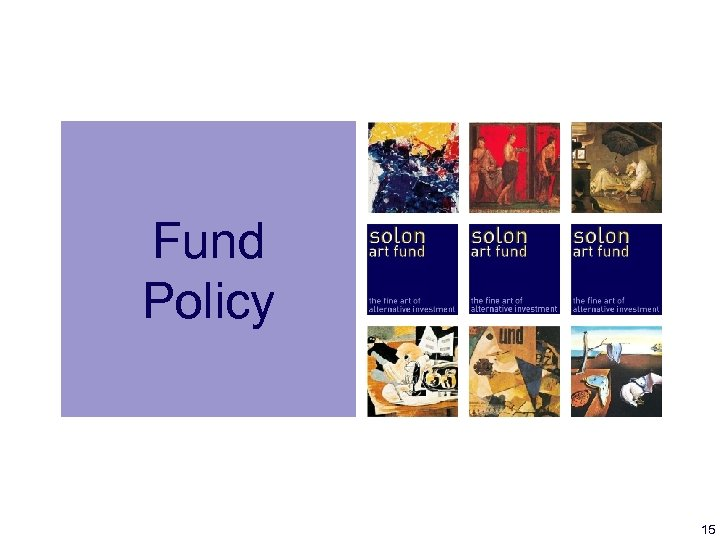 Fund Policy 15