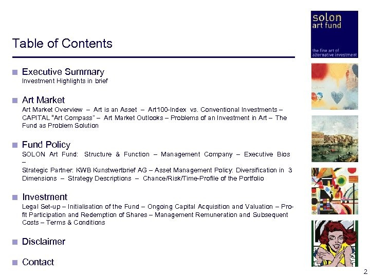 Table of Contents < Executive Summary < Investment Highlights in brief < Art Market
