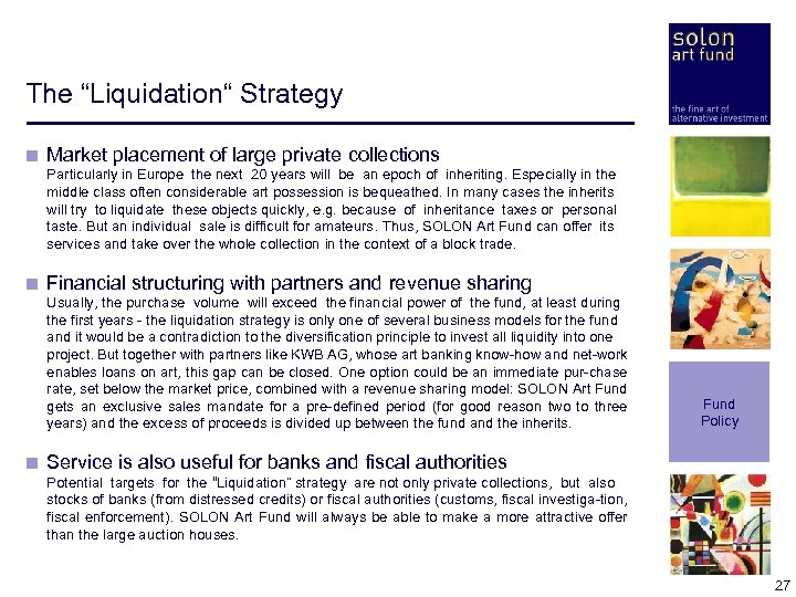 "The ""Liquidation"" Strategy < Market placement of large private collections < < < Particularly"