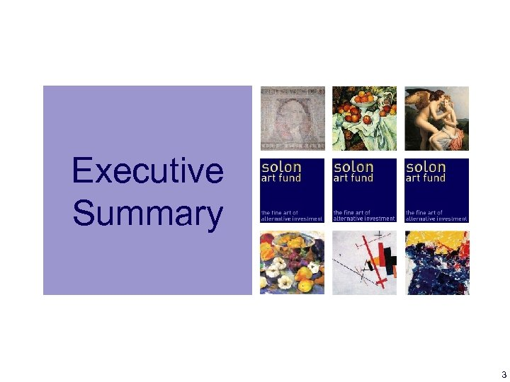 Executive Summary 3
