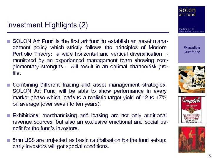 Investment Highlights (2) < SOLON Art Fund is the first art fund to establish