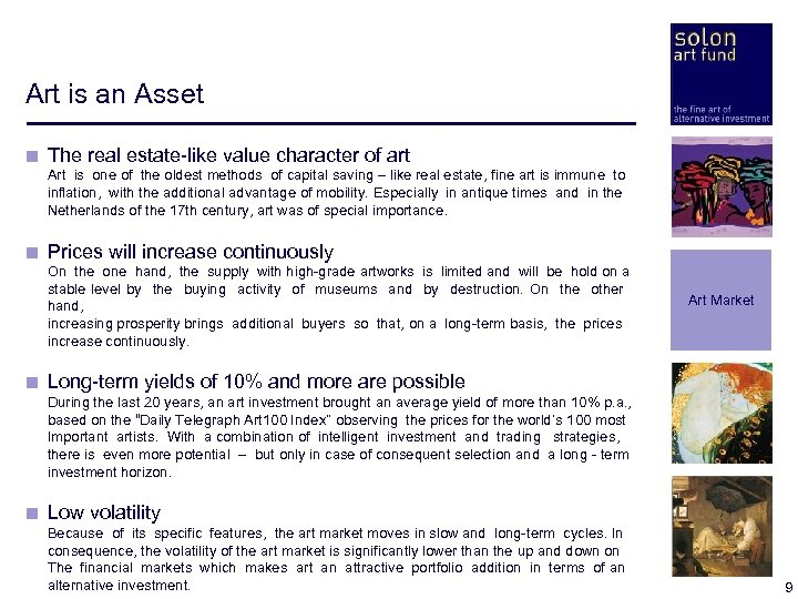 Art is an Asset < The real estate-like value character of art < Art