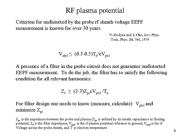 RF plasma potential Criterion for undistorted by the probe rf sheath voltage EEPF measurement