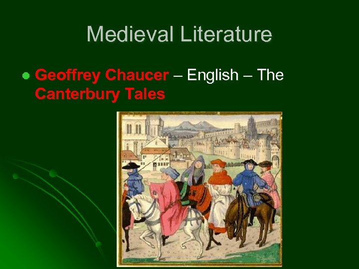 Medieval Literature l Geoffrey Chaucer – English – The Canterbury Tales