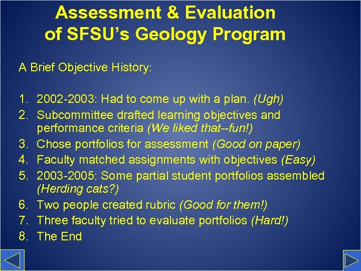 Assessment & Evaluation of SFSU's Geology Program A Brief Objective History: 1. 2002 -2003: