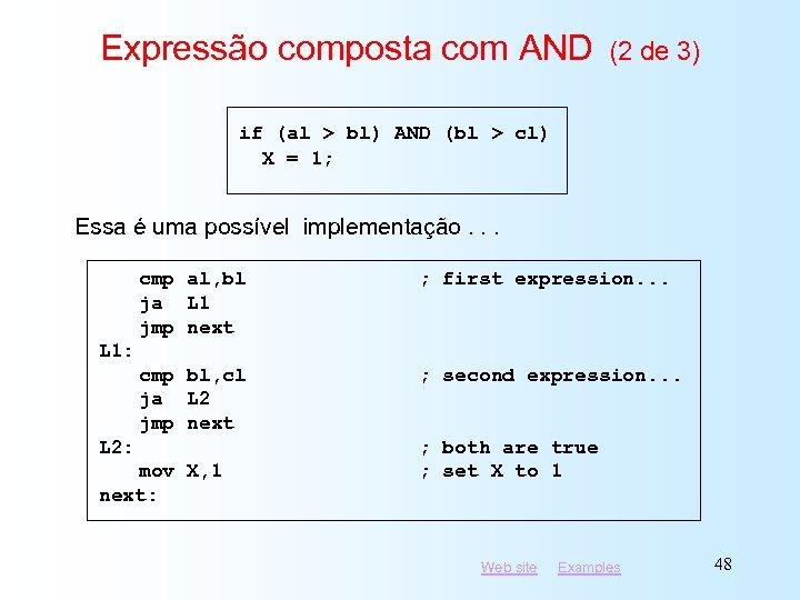 Expressão composta com AND (2 de 3) if (al > bl) AND (bl >