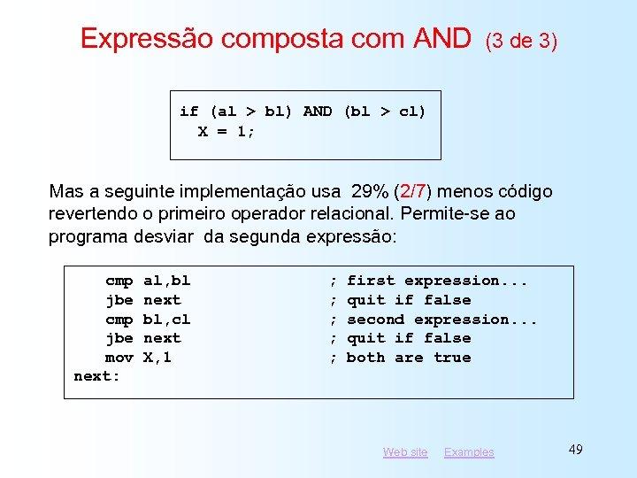Expressão composta com AND (3 de 3) if (al > bl) AND (bl >