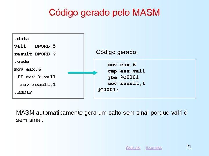 Código gerado pelo MASM. data val 1 DWORD 5 result DWORD ? . code