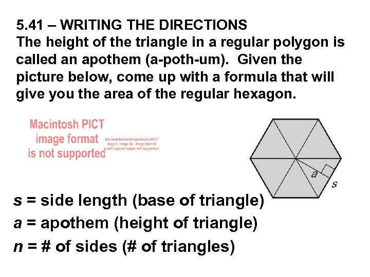 5. 41 – WRITING THE DIRECTIONS The height of the triangle in a regular