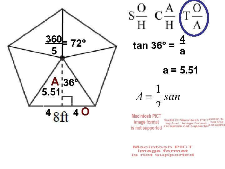 360= 72° 5 A 36° 5. 51 4 4 O 4 tan 36° =