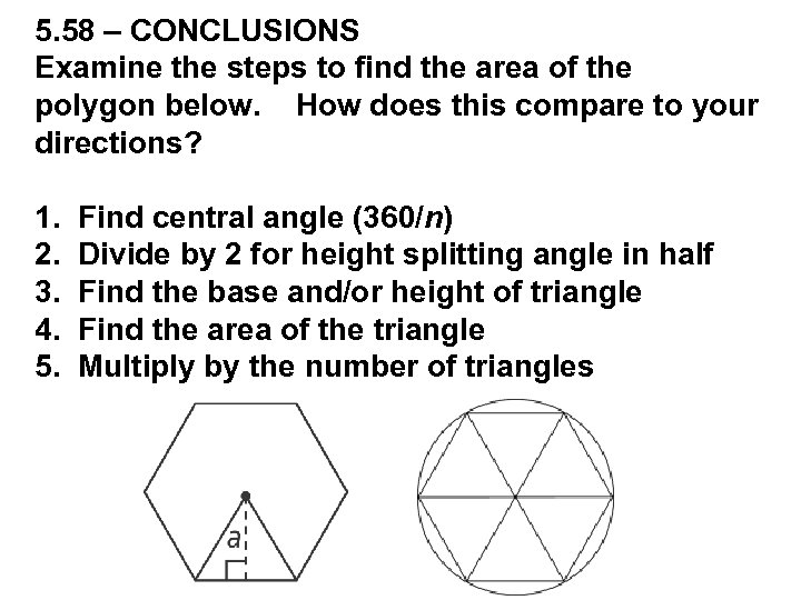 5. 58 – CONCLUSIONS Examine the steps to find the area of the polygon