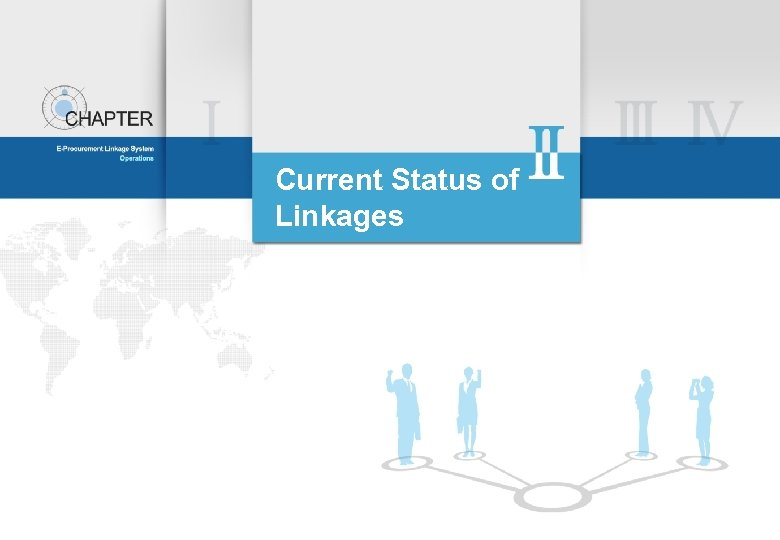 Current Status of Linkages