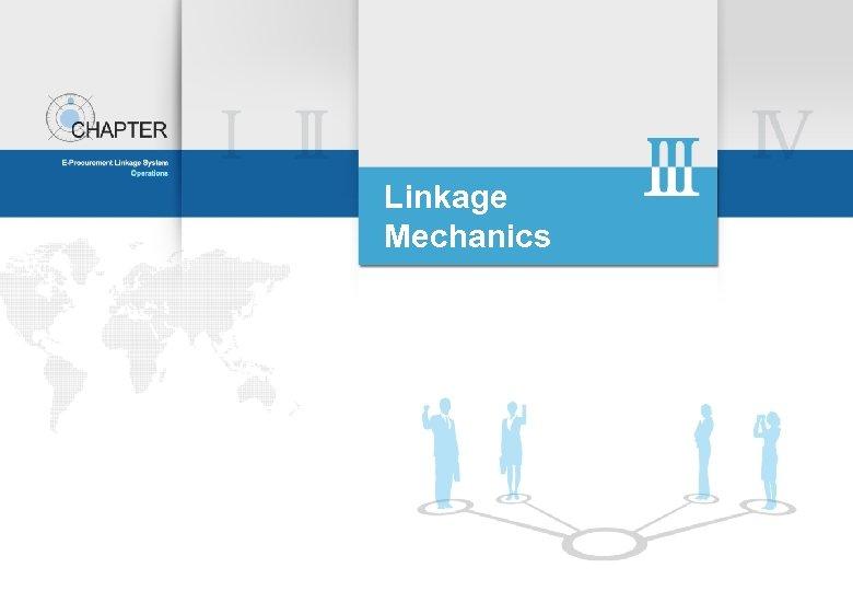 Linkage Mechanics