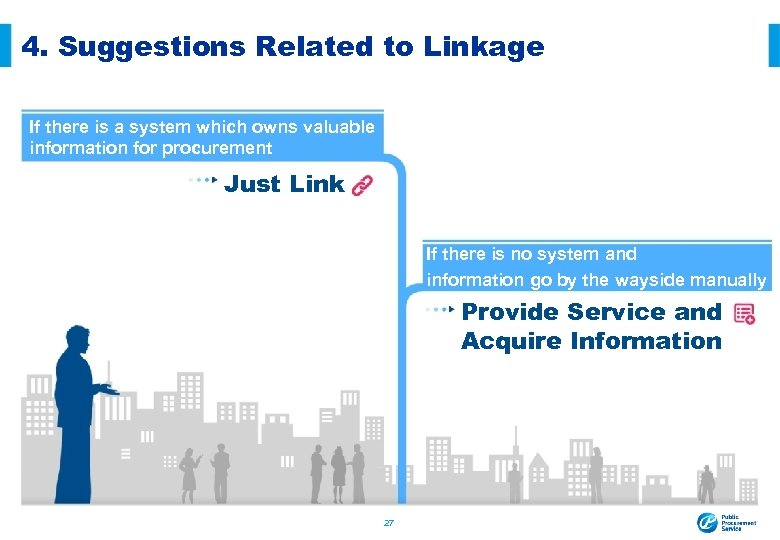 4. Suggestions Related to Linkage If there is a system which owns valuable information