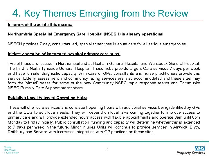 4. Key Themes Emerging from the Review In terms of the estate this means: