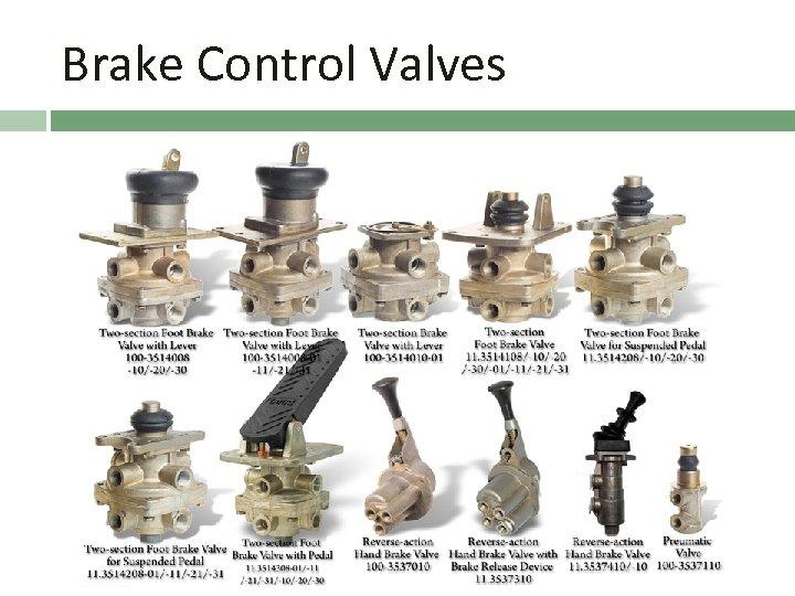 Brake Control Valves