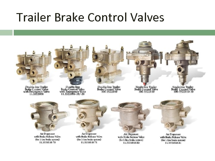 Trailer Brake Control Valves