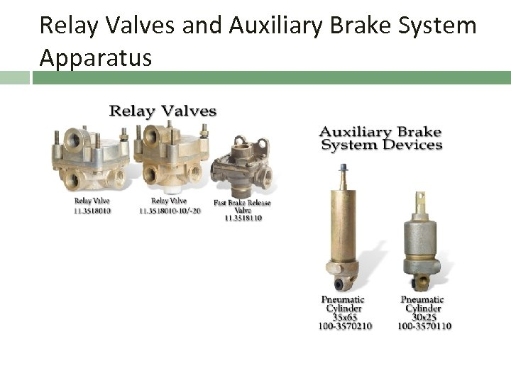 Relay Valves and Auxiliary Brake System Apparatus
