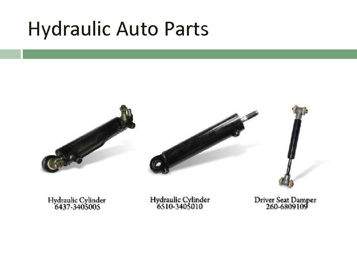 Hydraulic Auto Parts