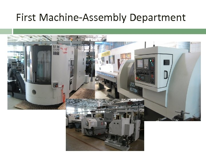 First Machine-Assembly Department