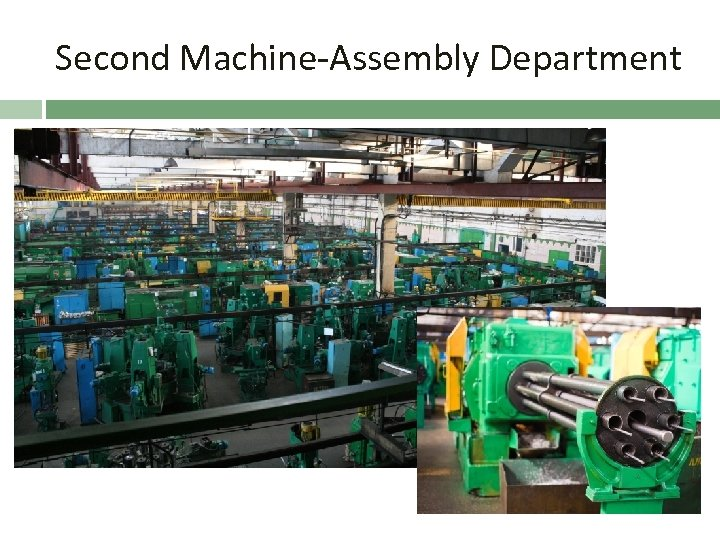 Second Machine-Assembly Department