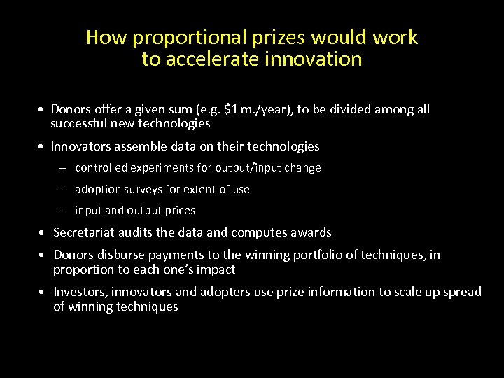 How proportional prizes would work to accelerate innovation • Donors offer a given sum
