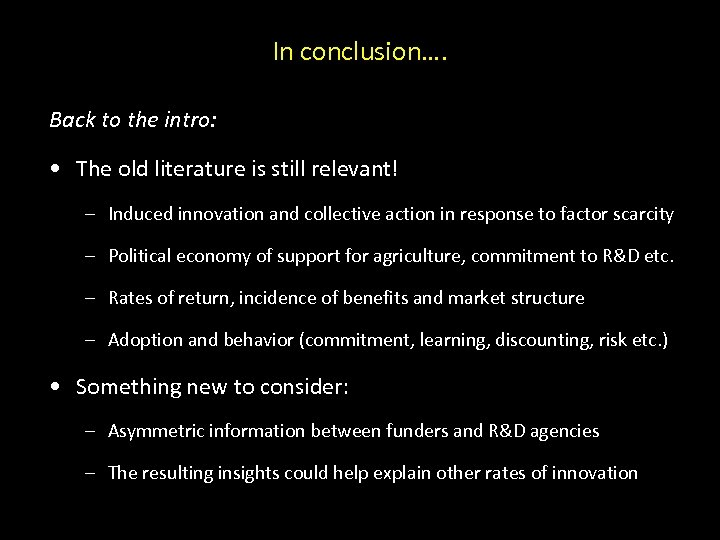 In conclusion…. Back to the intro: • The old literature is still relevant! –