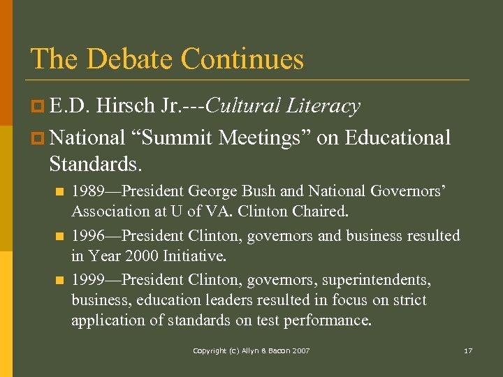 """The Debate Continues p E. D. Hirsch Jr. ---Cultural Literacy p National """"Summit Meetings"""""""
