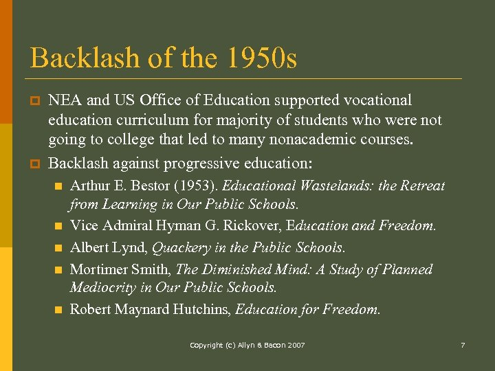 Backlash of the 1950 s p p NEA and US Office of Education supported