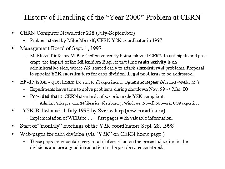 "History of Handling of the ""Year 2000"" Problem at CERN • CERN Computer Newsletter"