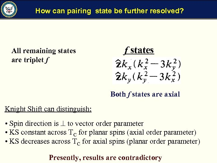 How can pairing state be further resolved? All remaining states are triplet f f