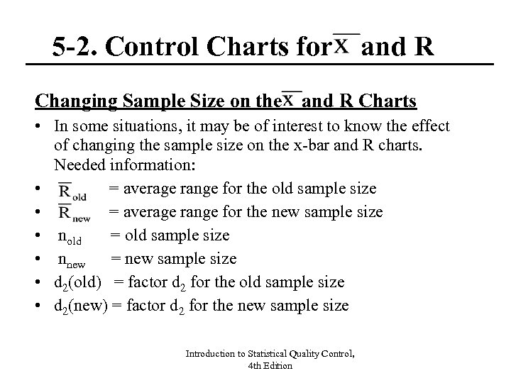 5 -2. Control Charts for and R Changing Sample Size on the and R