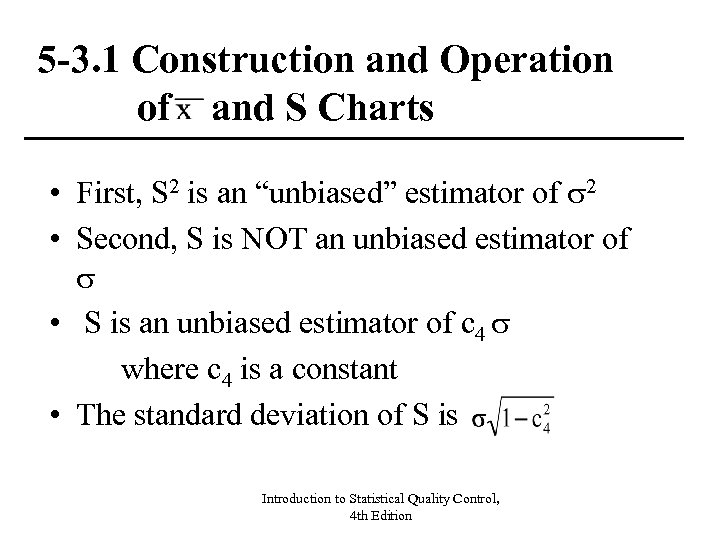 5 -3. 1 Construction and Operation of and S Charts • First, S 2