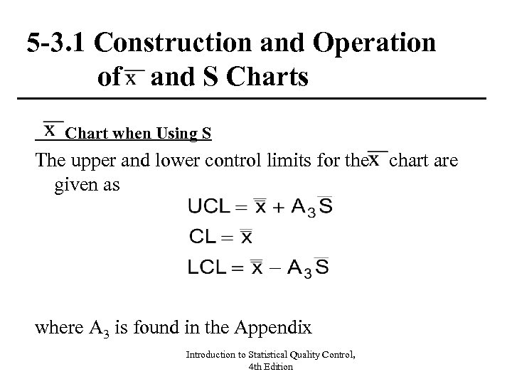 5 -3. 1 Construction and Operation of and S Charts Chart when Using S