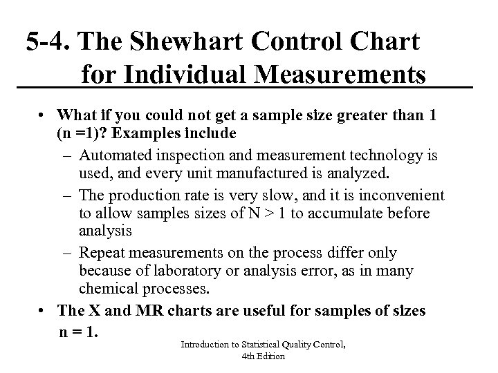 5 -4. The Shewhart Control Chart for Individual Measurements • What if you could